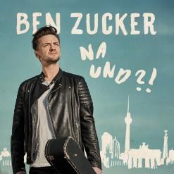 Ben Zucker_Na und?!_Album Kopie