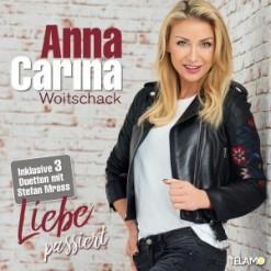 Albumcover_Anna_Carina_Woitschack_Liebe_passiert_Duett_Stefan_Mross_4053804311199_FINAL-300x300